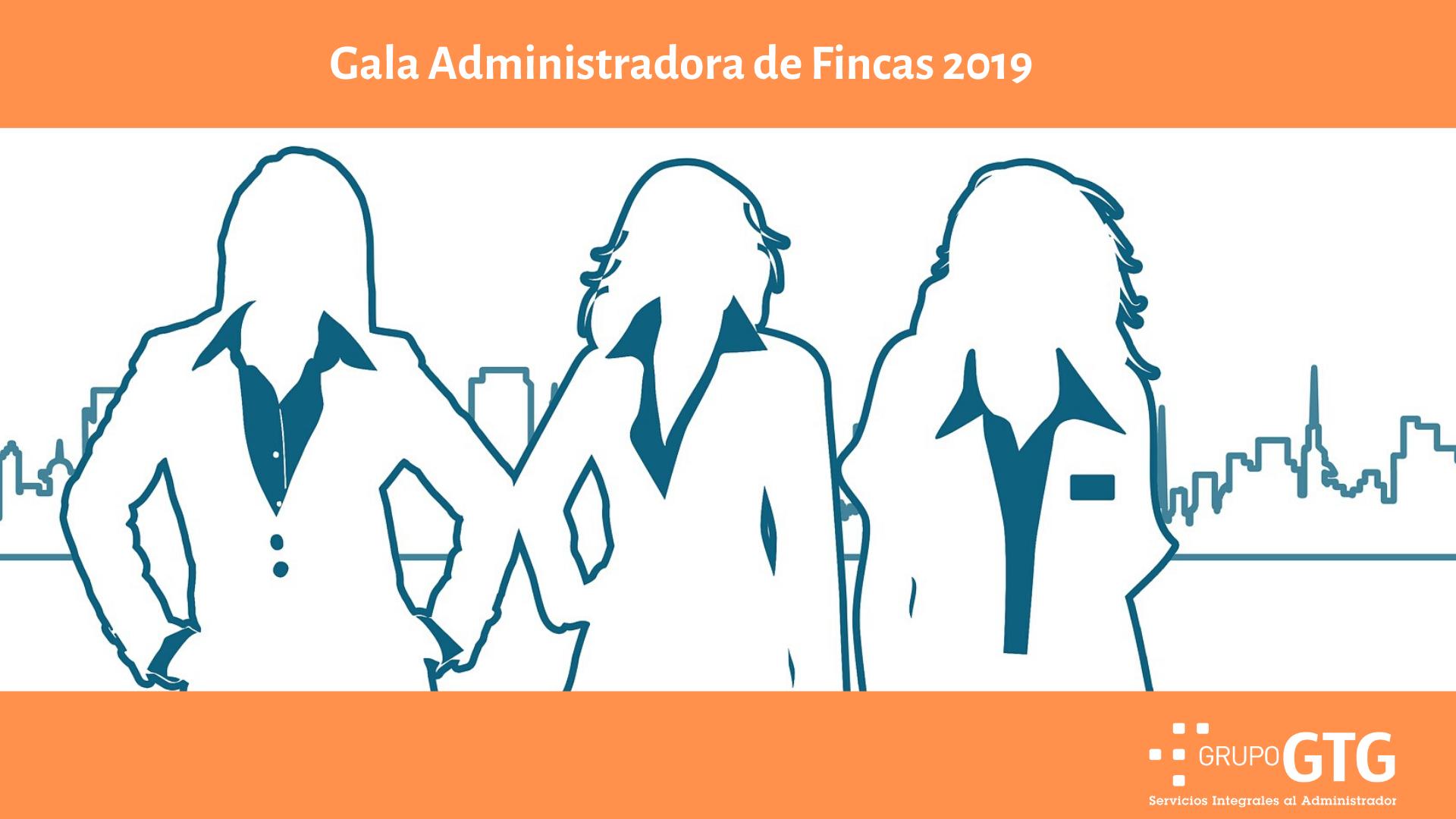 Gala Administradoras de Fincas 2019